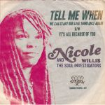 Nicole Willis and The Soul Investigators - Tell Me When / It's all Because of You