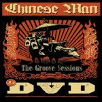 Chinese Man - The Groove sessions DVD